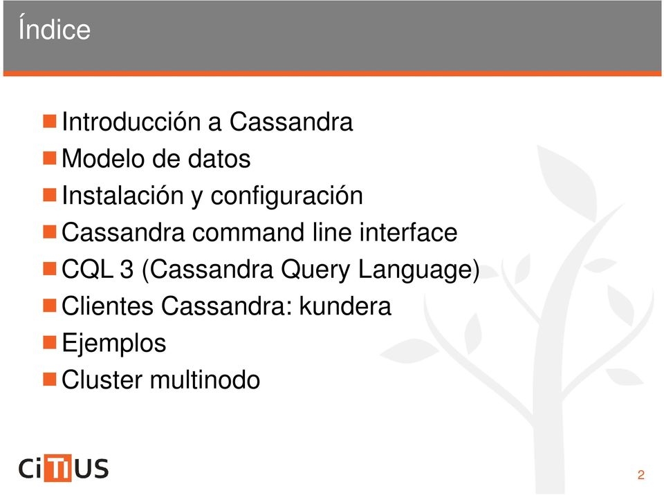 line interface CQL 3 (Cassandra Query Language)