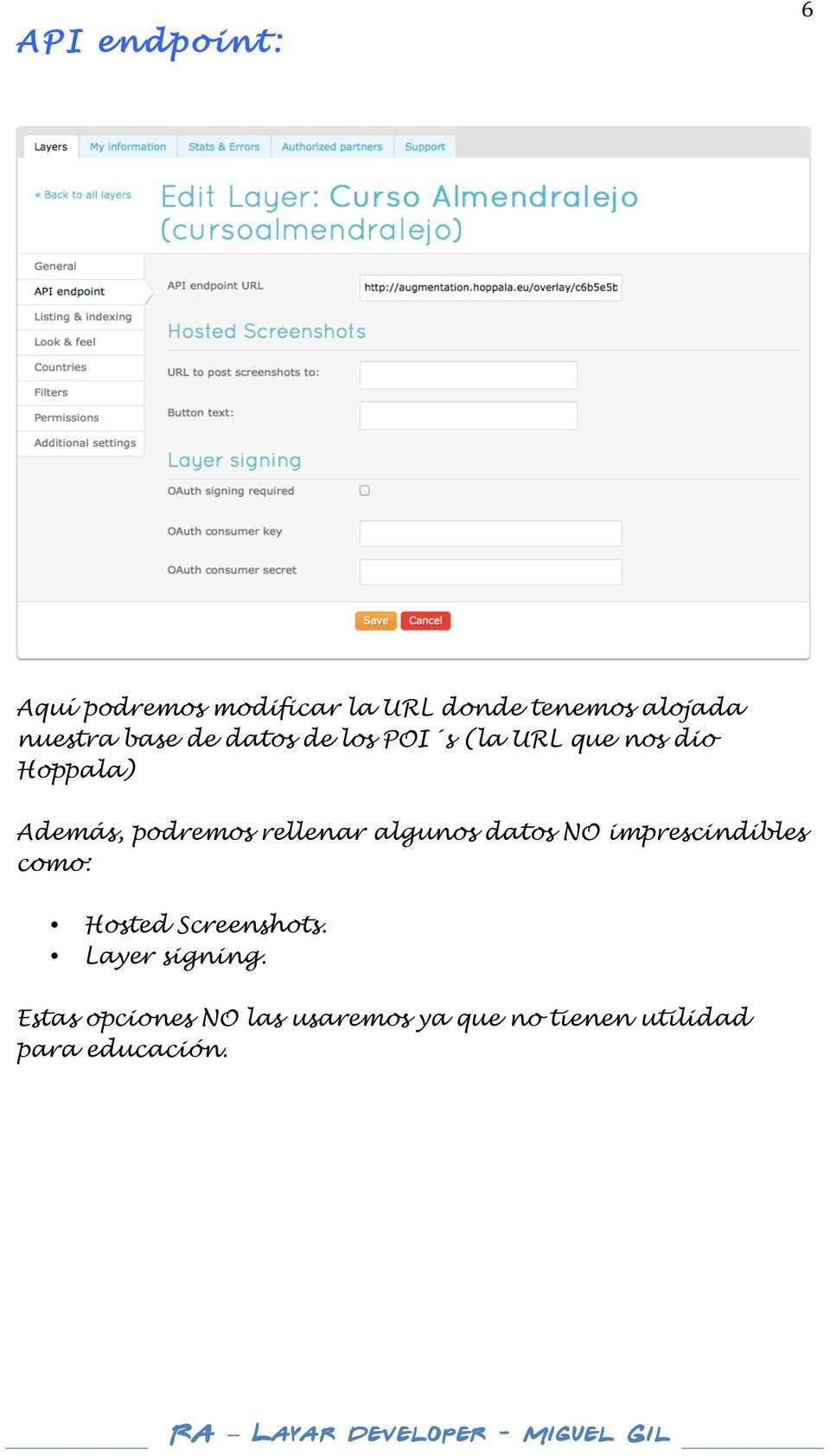 rellenar algunos datos NO imprescindibles como: Hosted Screenshots.