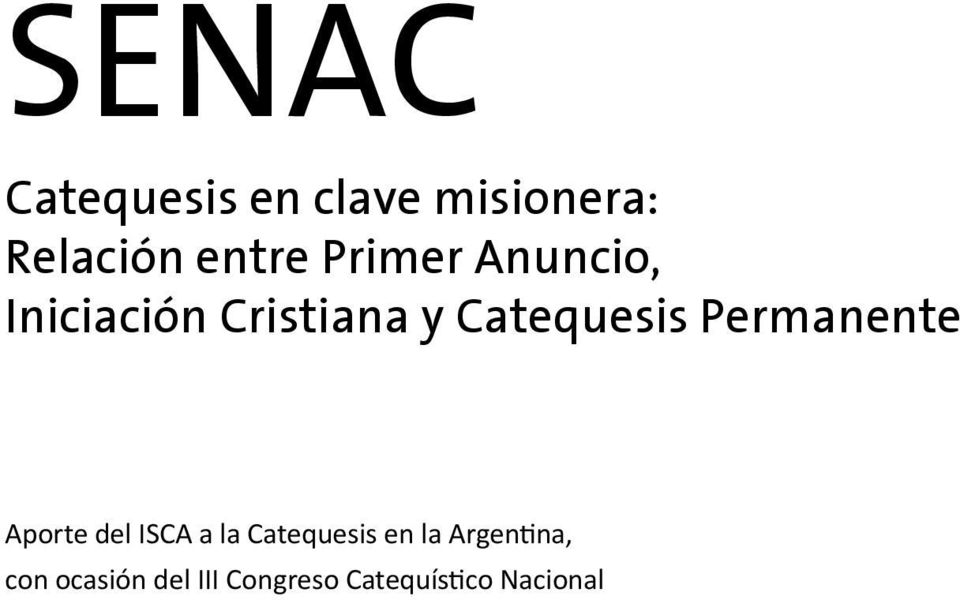 Catequesis Permanente Aporte del ISCA a la Catequesis en