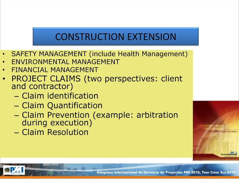 perspectives: client and contractor) Claim identification Claim