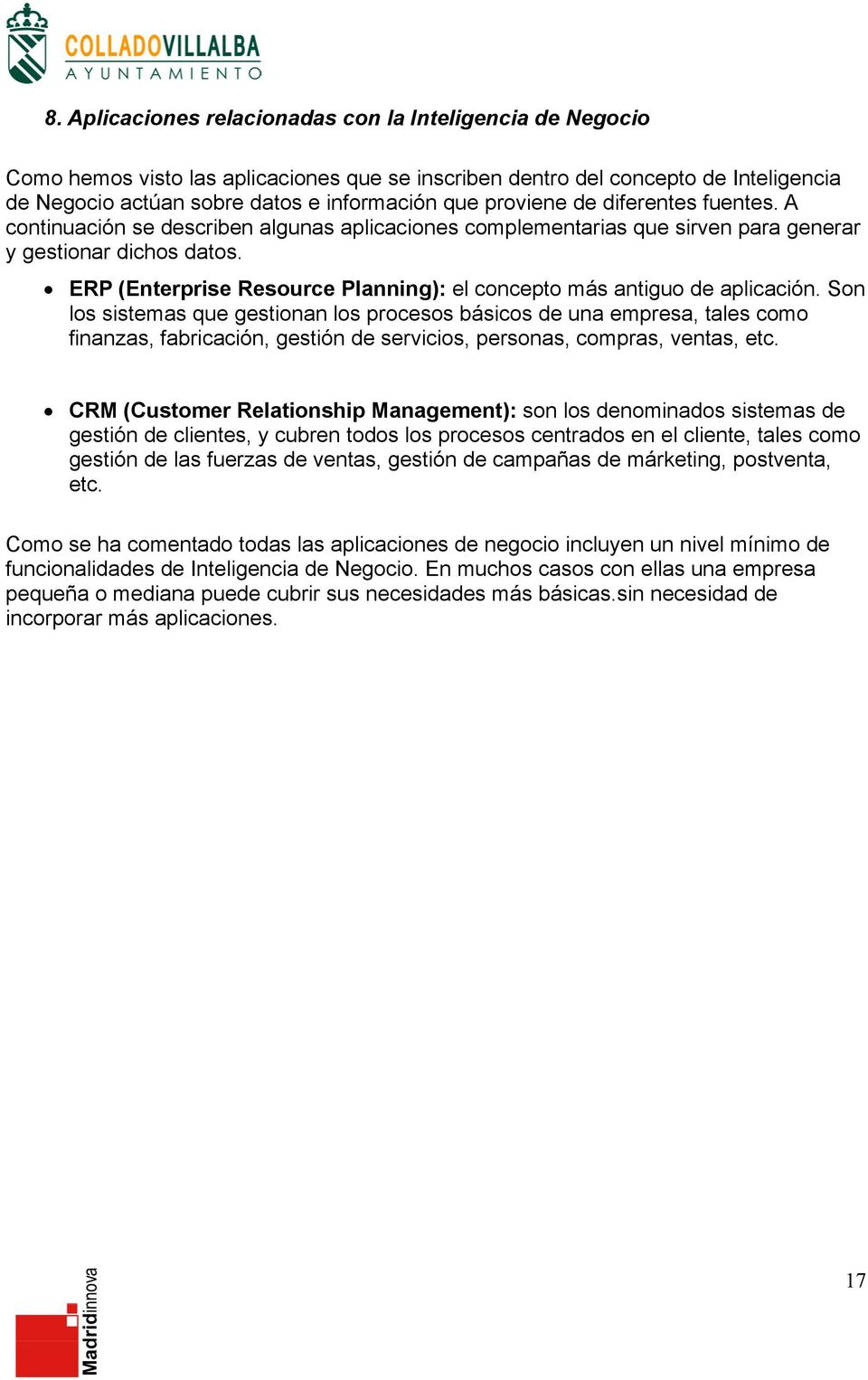 ERP (Enterprise Resource Planning): el concepto más antiguo de aplicación.
