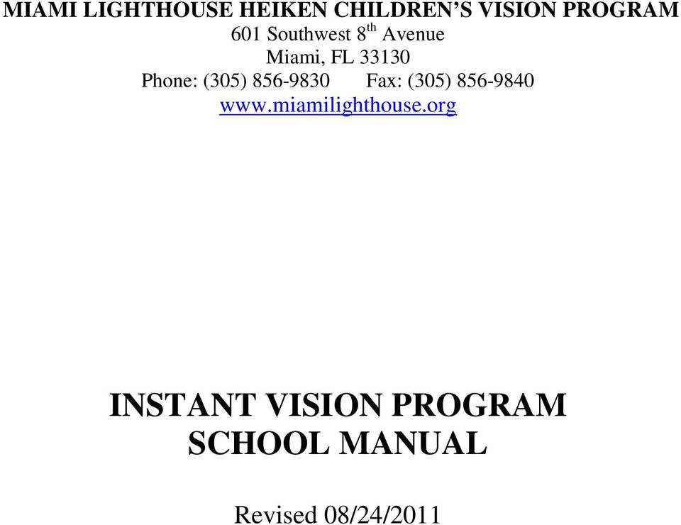 Fax: (305) 856-9840 INSTANT VISION