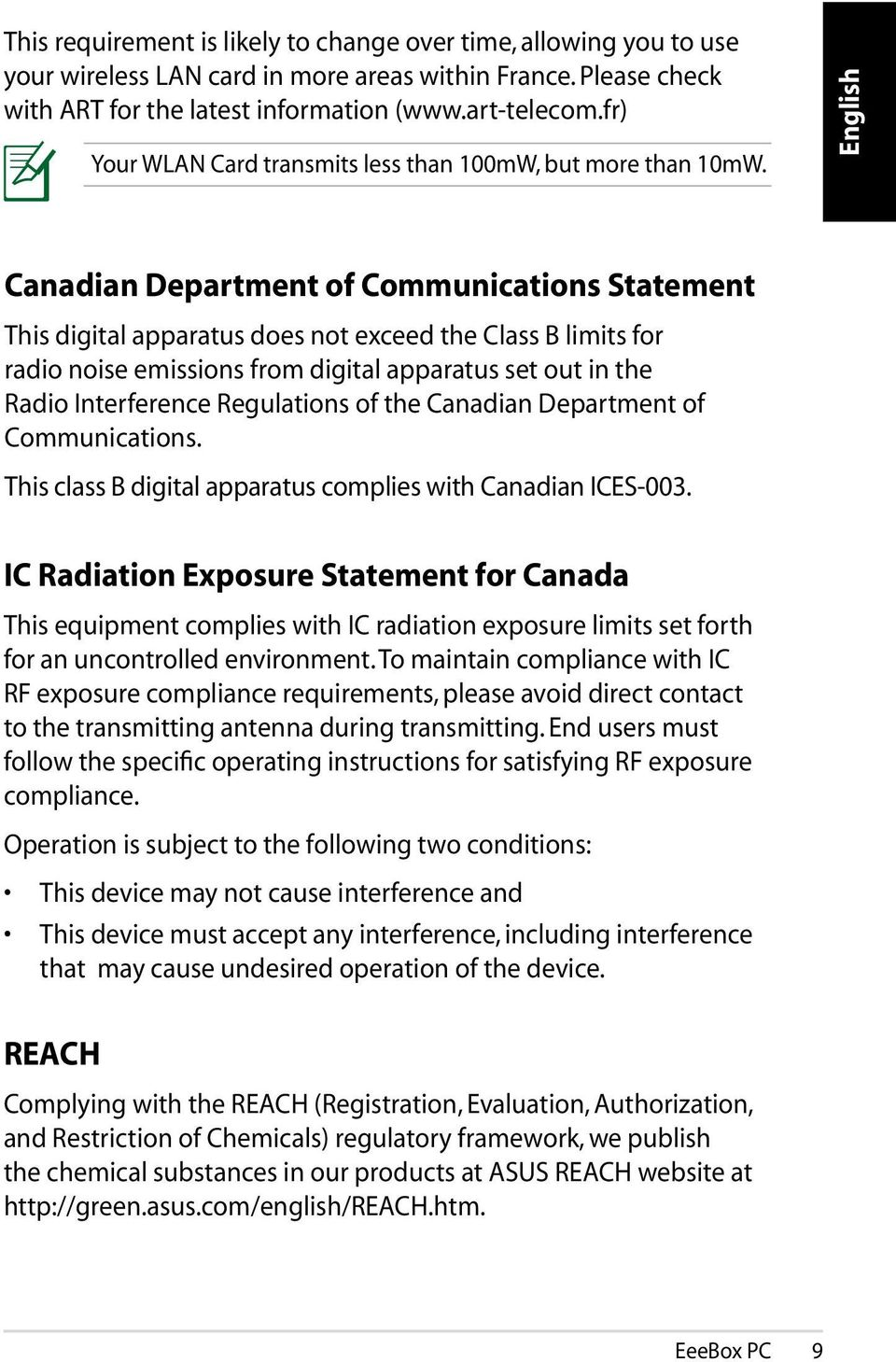 English Canadian Department of Communications Statement This digital apparatus does not exceed the Class B limits for radio noise emissions from digital apparatus set out in the Radio Interference