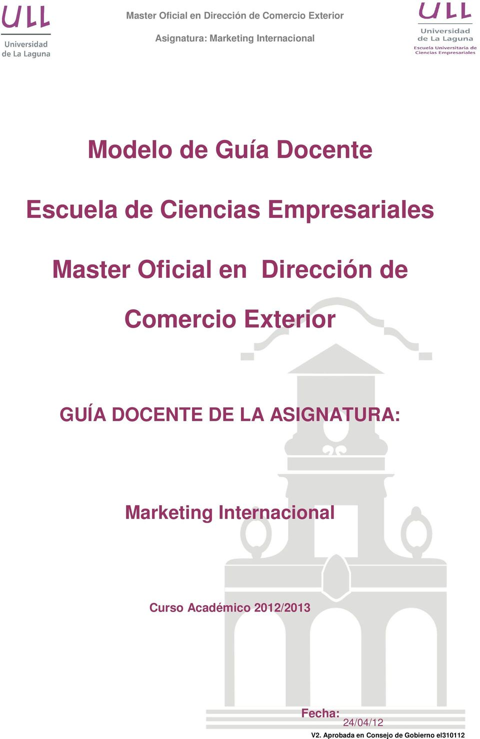 DE LA ASIGNATURA: Marketing Internacional Curso Académico