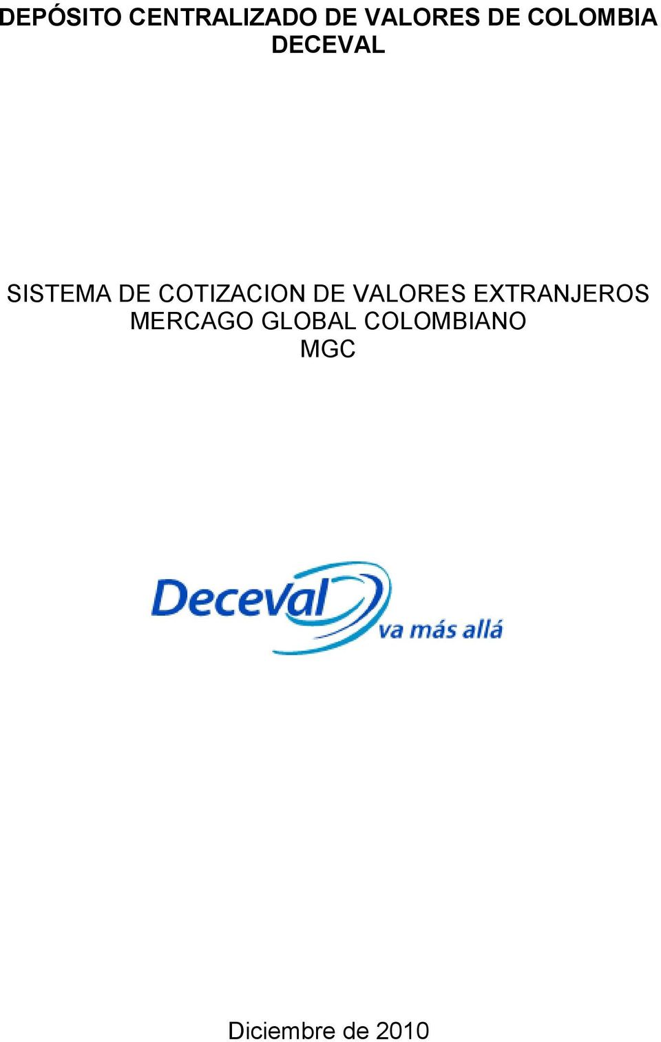 DECEVAL MERCAGO GLOBAL