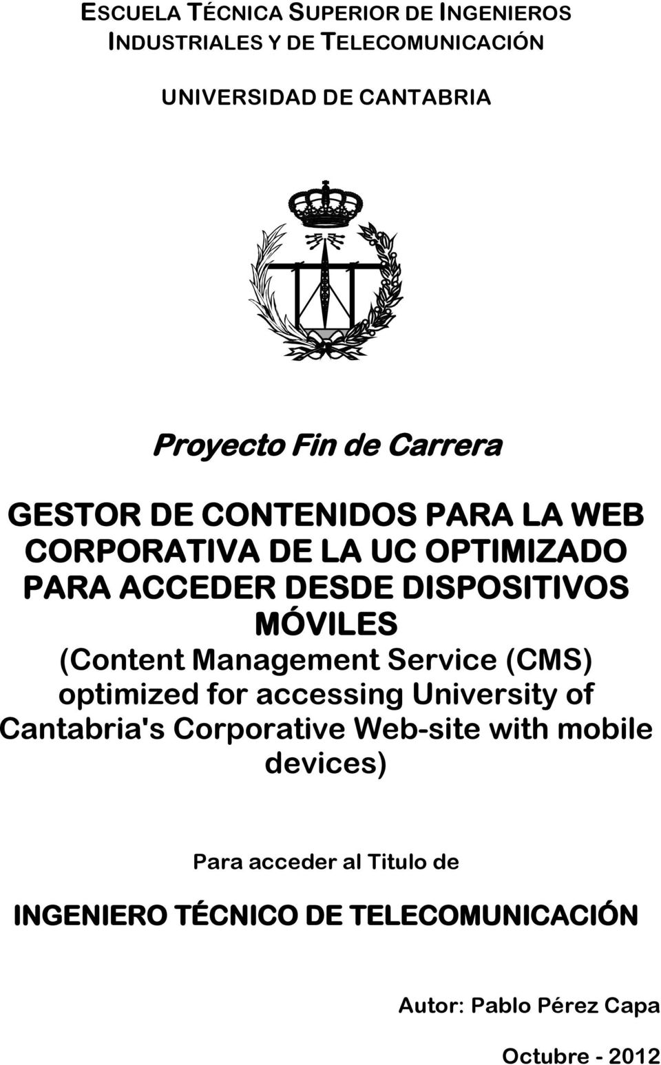 MÓVILES (Content Management Service (CMS) optimized for accessing University of Cantabria's Corporative Web-site