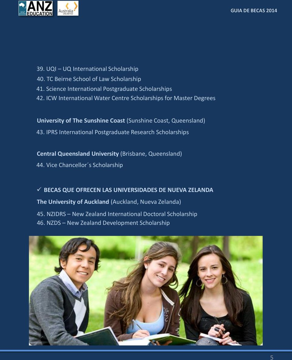 IPRS International Postgraduate Research Scholarships Central Queensland University (Brisbane, Queensland) 44.