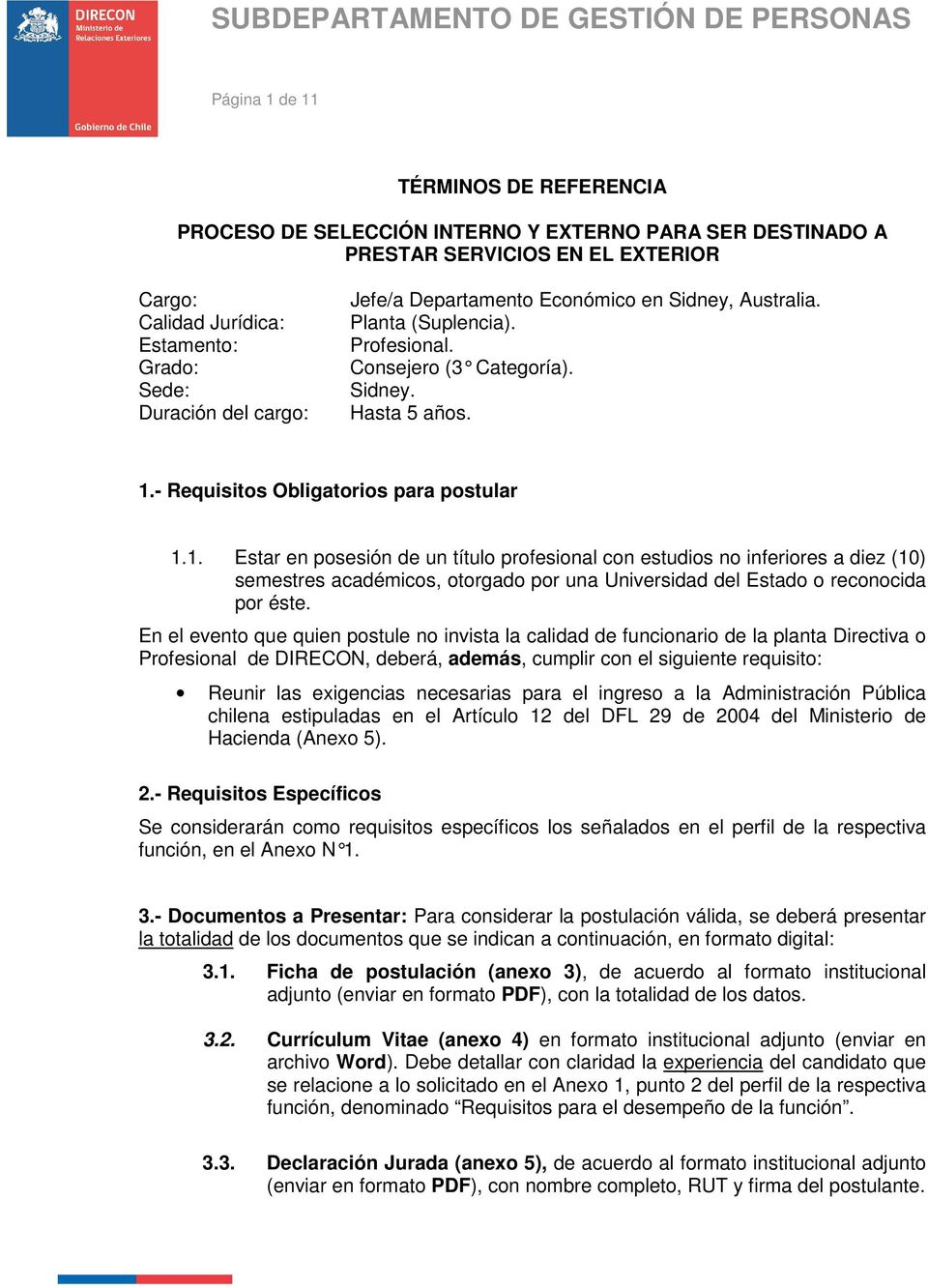 - Requisitos Obligatorios para postular 1.