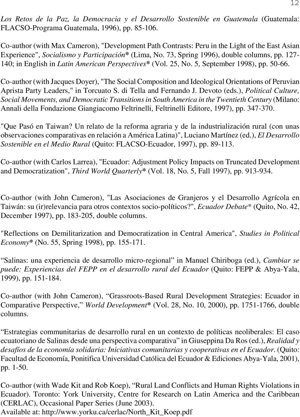 127-140; in English in Latin American Perspectives* (Vol. 25, No. 5, September 1998), pp. 50-66.