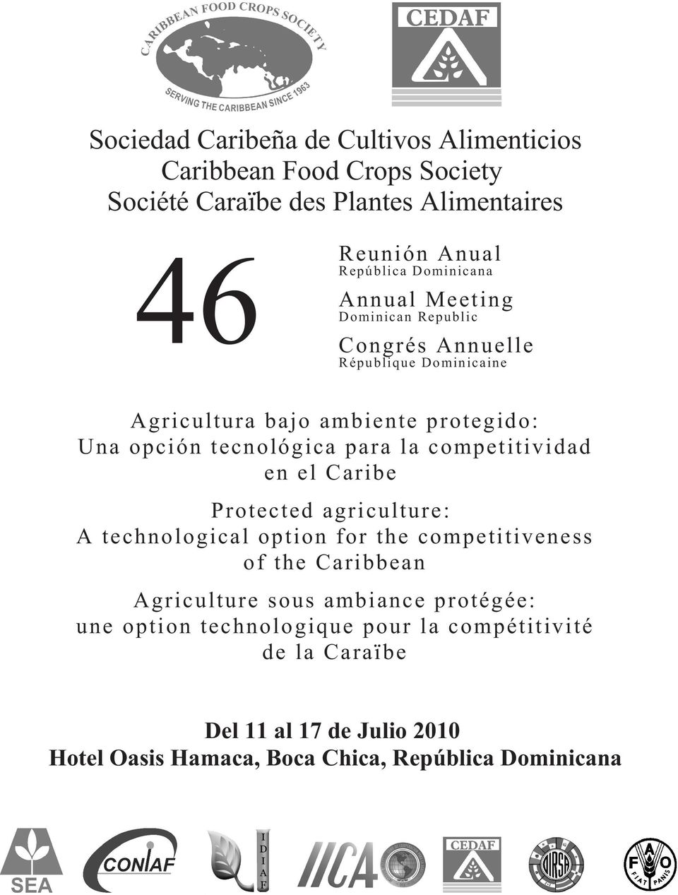 para la competitividad en el Caribe Protected agriculture: A technological option for the competitiveness of the Caribbean Agriculture sous