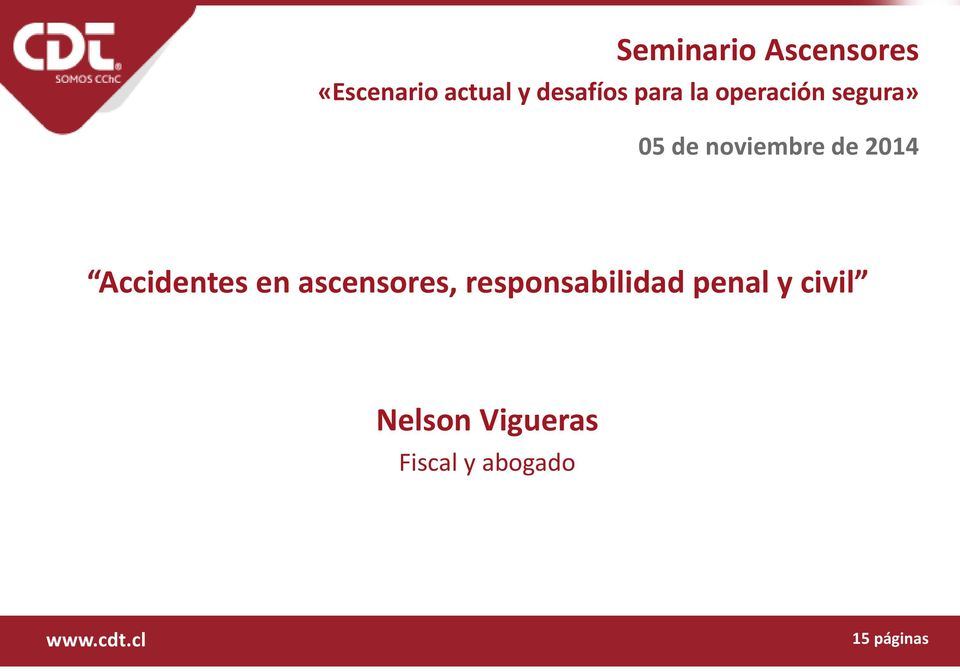 Accidentes en ascensores, responsabilidad penal y