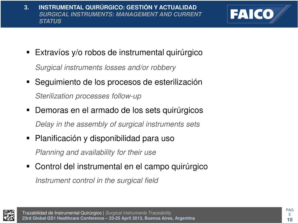 follow-up Demoras en el armado de los sets quirúrgicos Delay in the assembly of surgical instruments sets Planificación y