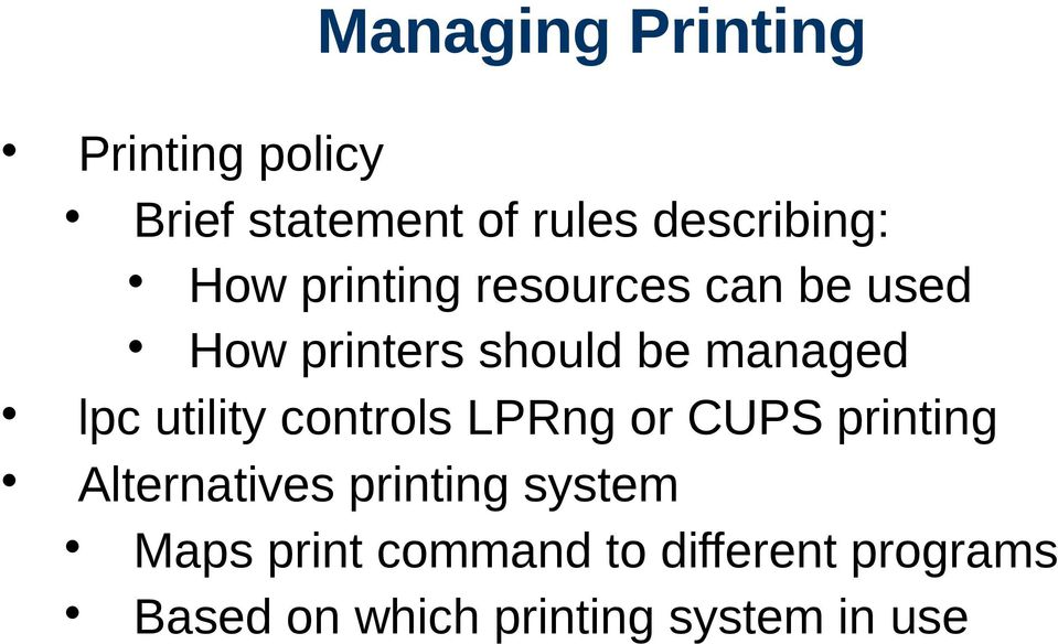 utility controls LPRng or CUPS printing Alternatives printing system
