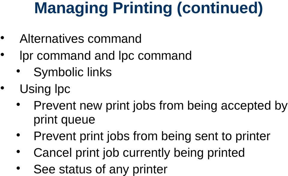 being accepted by print queue Prevent print jobs from being sent to
