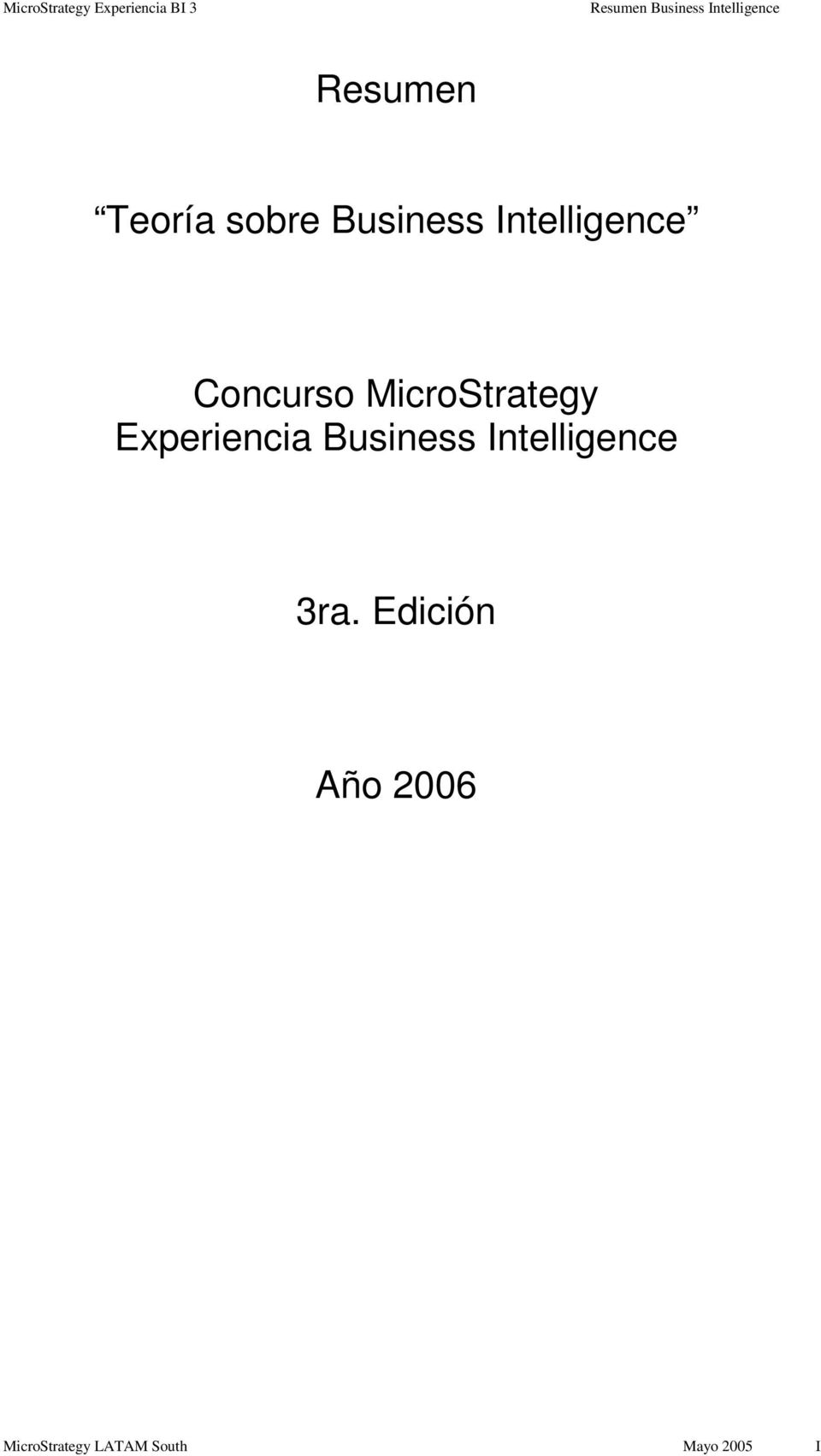 Experiencia Business Intelligence 3ra.
