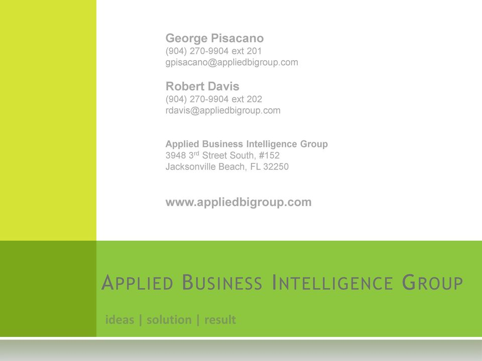 com Applied Business Intelligence Group 3948 3 rd Street South, #152