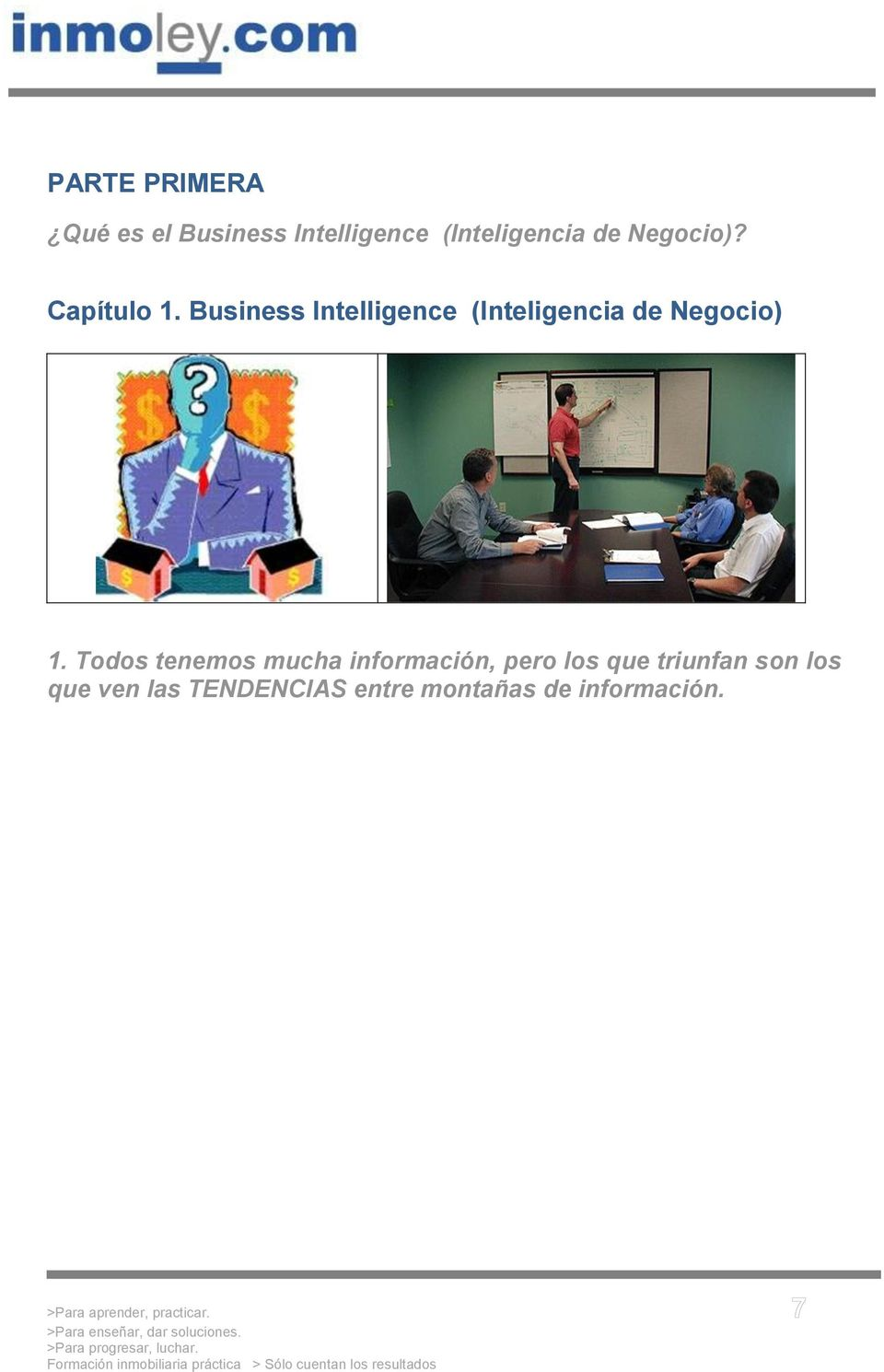 Business Intelligence (Inteligencia de Negocio) 1.