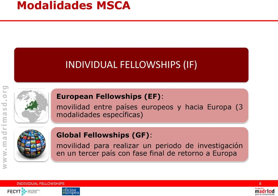 Global Fellowships (GF): movilidad para realizar un periodo de