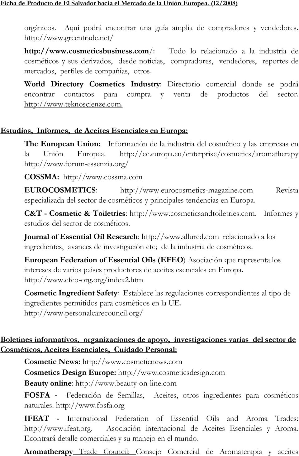 World Directory Cosmetics Industry: Directorio come