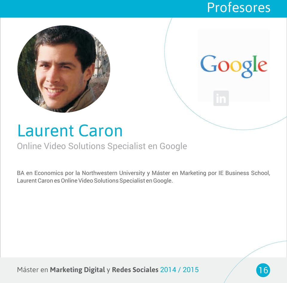 IE Business School, Laurent Caron es Online Video Solutions