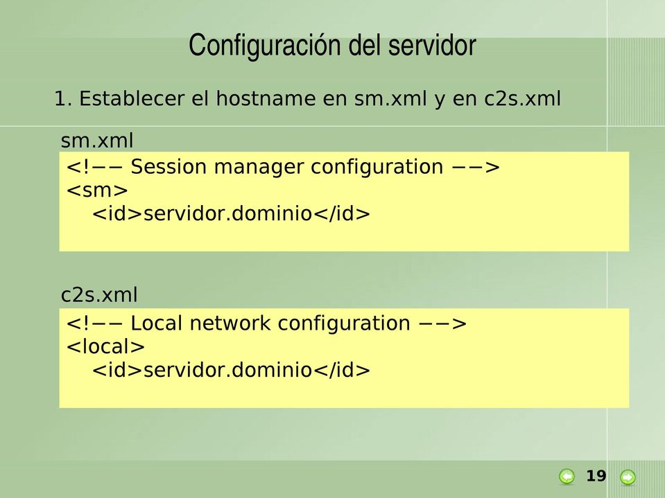 Session manager configuration > <sm> <id>servidor.