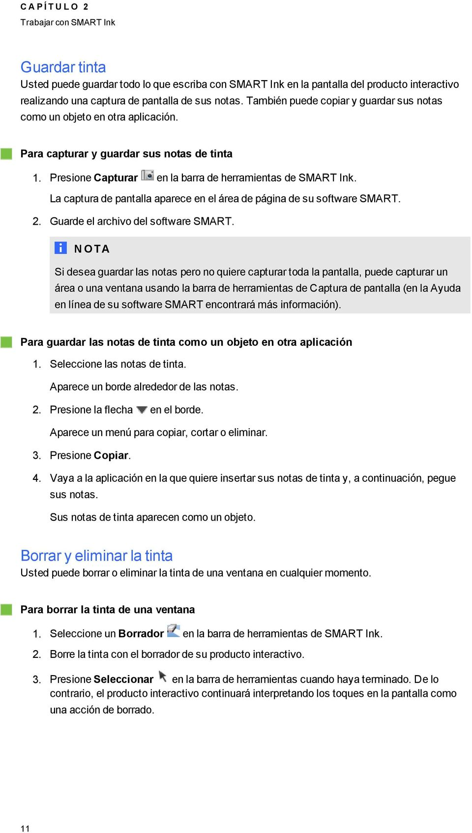 La captura de pantalla aparece en el área de páina de su software SMART. 2. Guarde el archivo del software SMART.