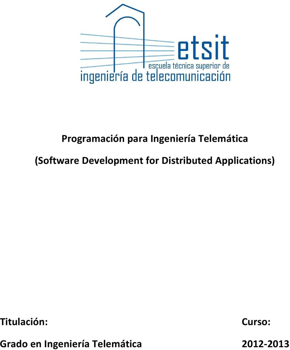 Distributed Applications) Titulación: