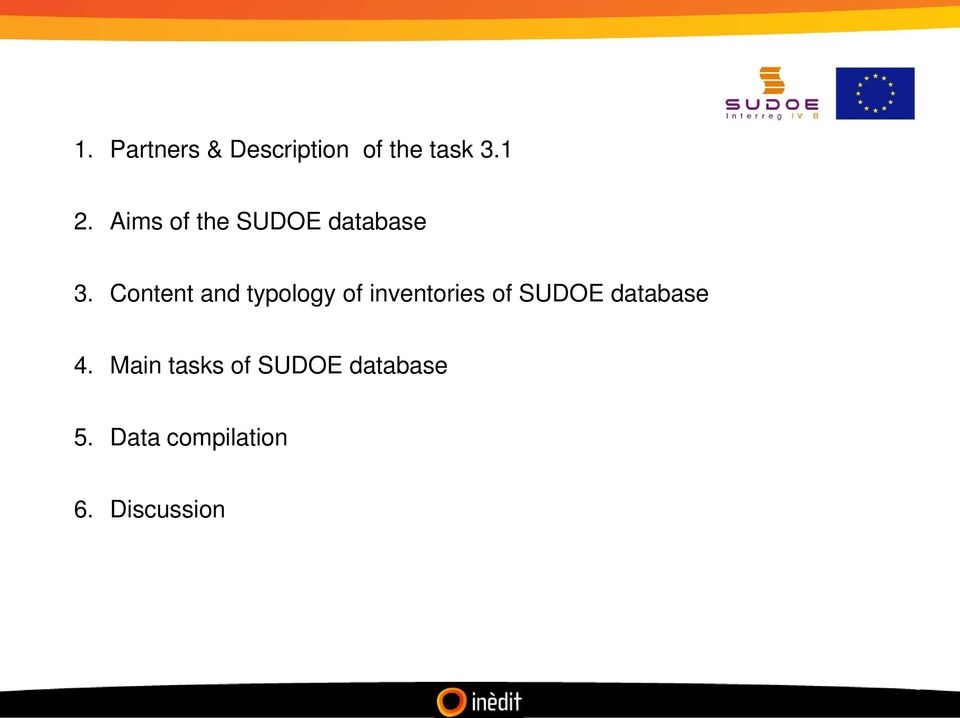 Content and typology of inventories of SUDOE