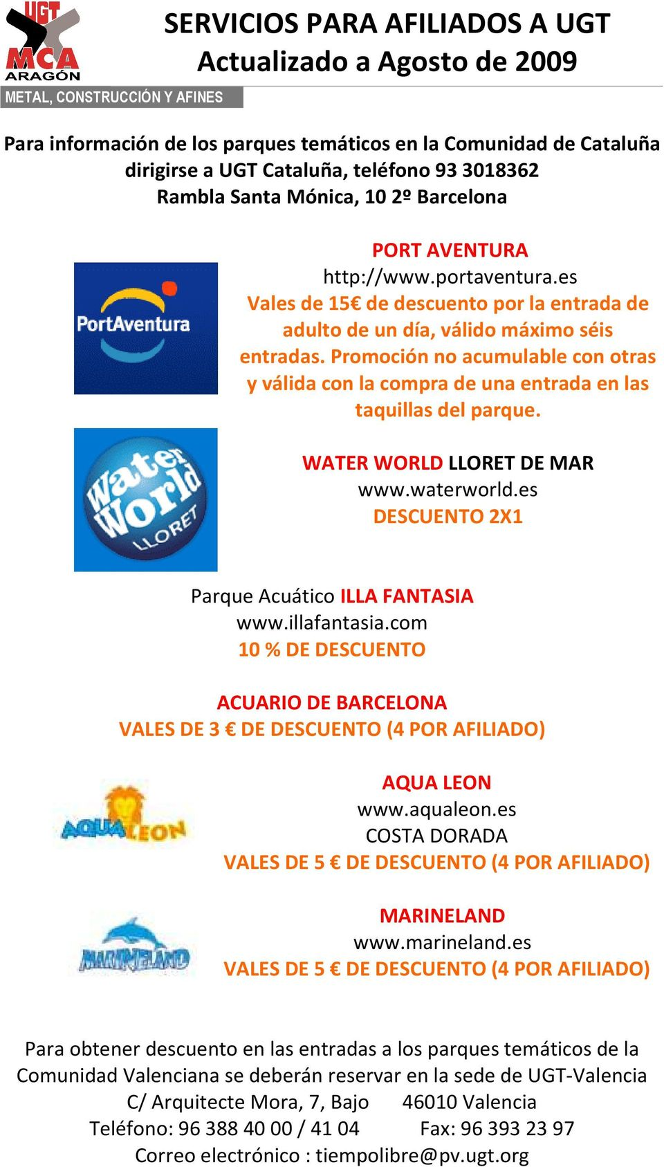 WATER WORLD LLORET DE MAR www.waterworld.es DESCUENTO 2X1 Parque Acuático ILLA FANTASIA www.illafantasia.