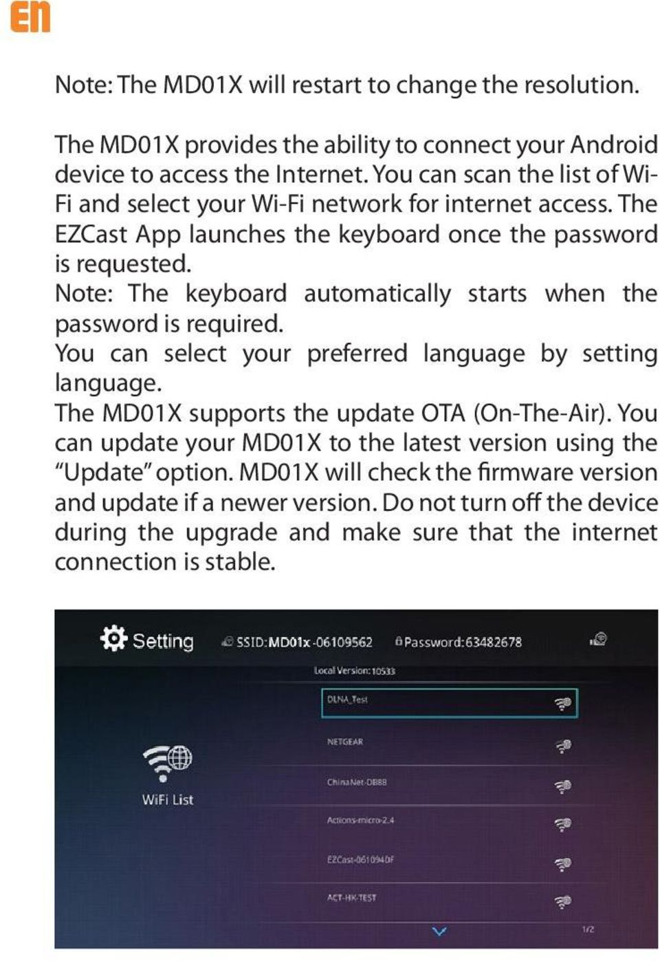 Note: The keyboard automatically starts when the password is required. You can select your preferred language by setting language. The MD01X supports the update OTA (On-The-Air).