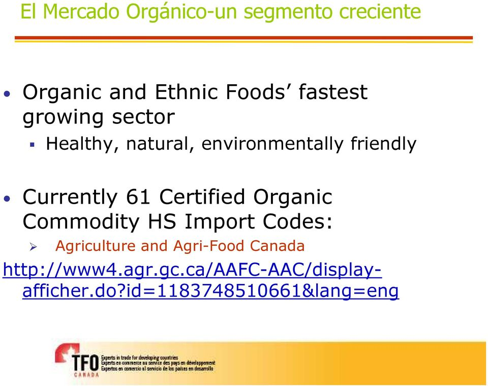 Certified Organic Commodity HS Import Codes: Agriculture and Agri-Food