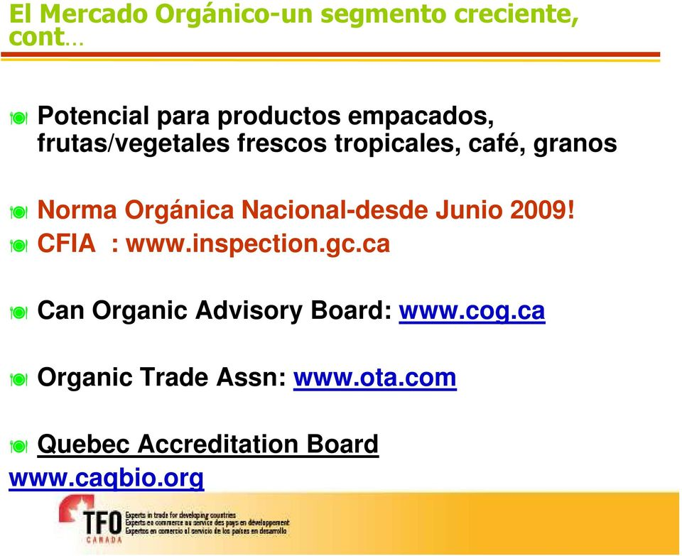 Nacional-desde Junio 2009! CFIA : www.inspection.gc.