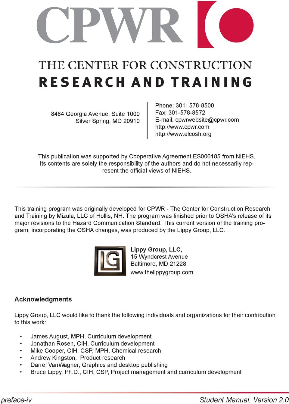 This training program was originally developed for CPWR - The Center for Construction Research and Training by Mizula, LLC of Hollis, NH.