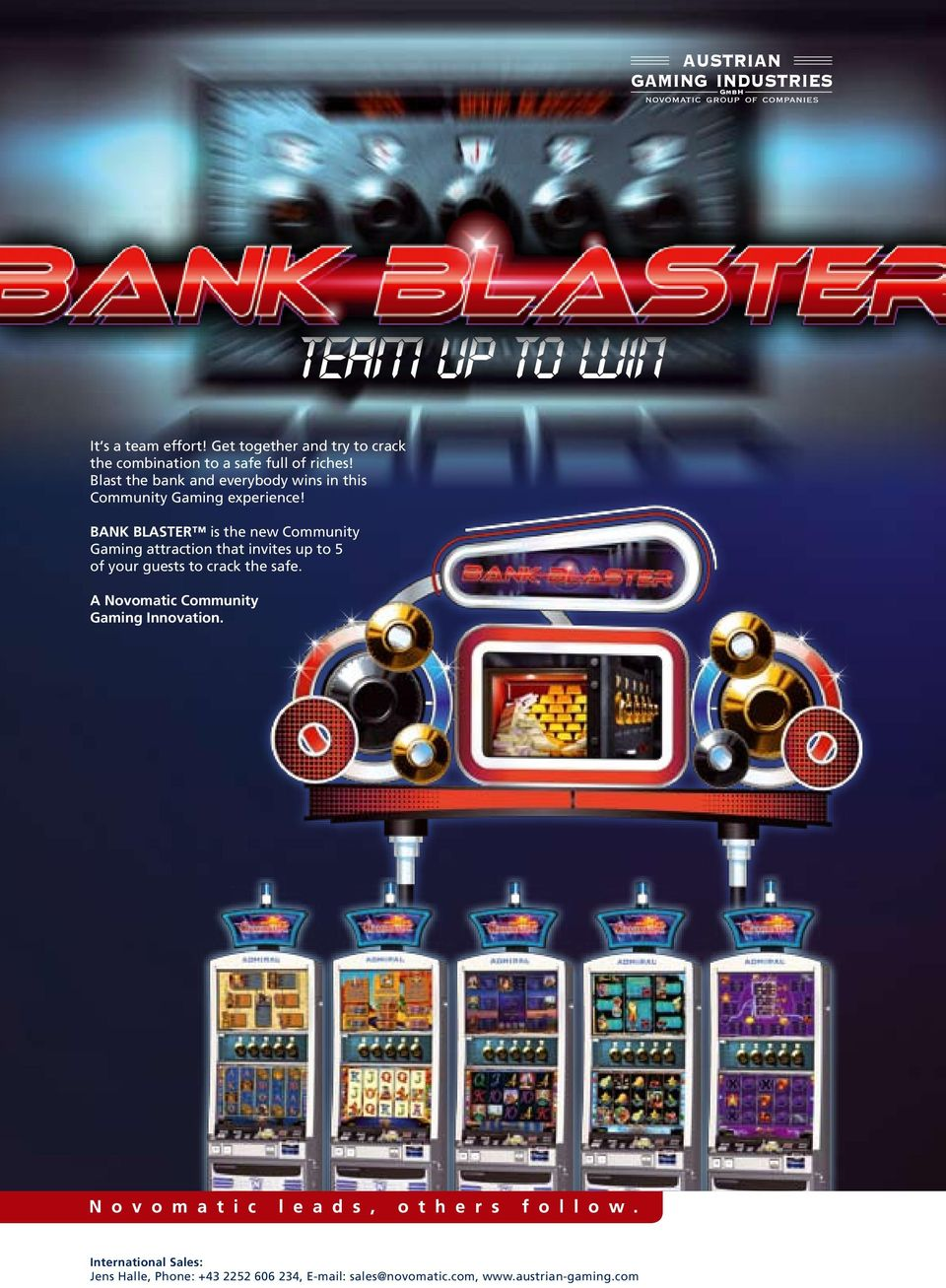 BANK BLASTER is the new Community Gaming attraction that invites up to 5 of your guests to crack the safe.