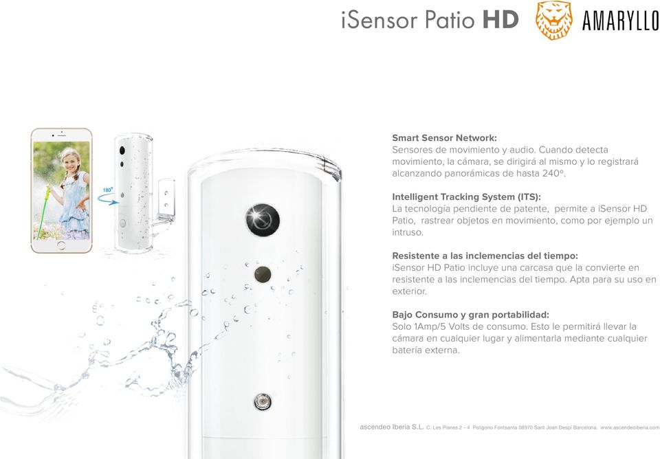 Intelligent Tracking System (ITS): La tecnología pendiente de patente, permite a isensor HD Patio, rastrear objetos en movimiento, como por ejemplo un intruso.