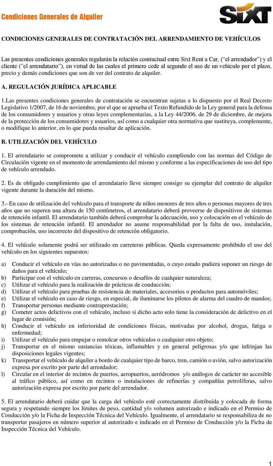 REGULACIÓN JURÍDICA APLICABLE 1.