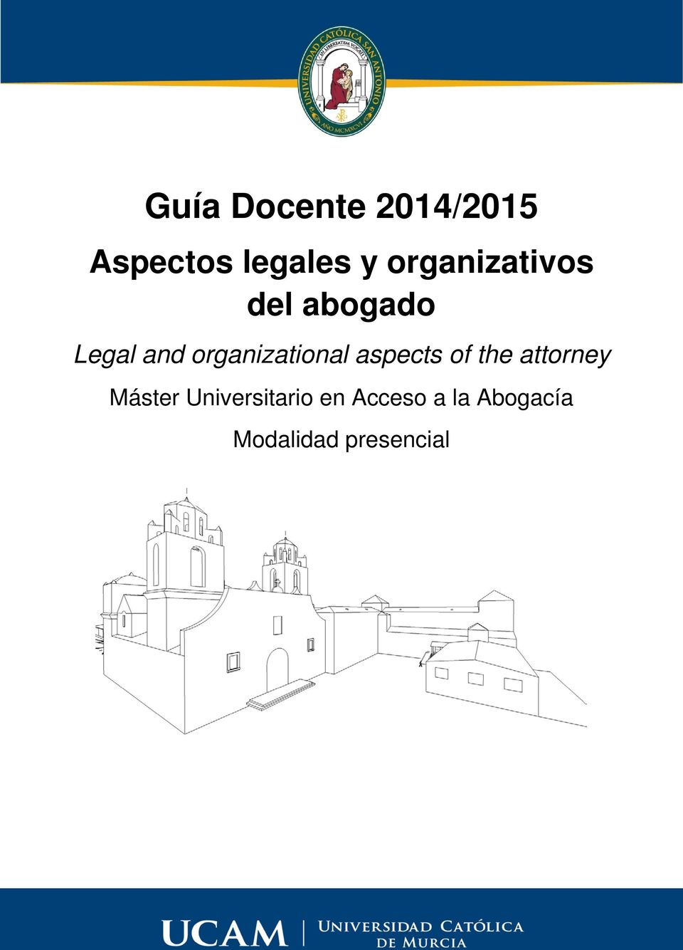 organizational aspects of the attorney Máster