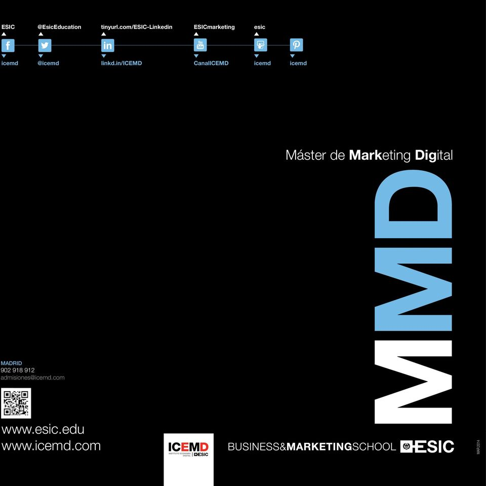 in/icemd CanalICEMD icemd icemd Máster de Marketing