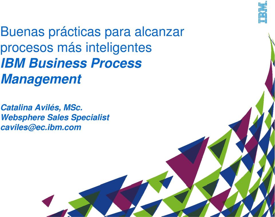 Process Management Catalina Avilés,