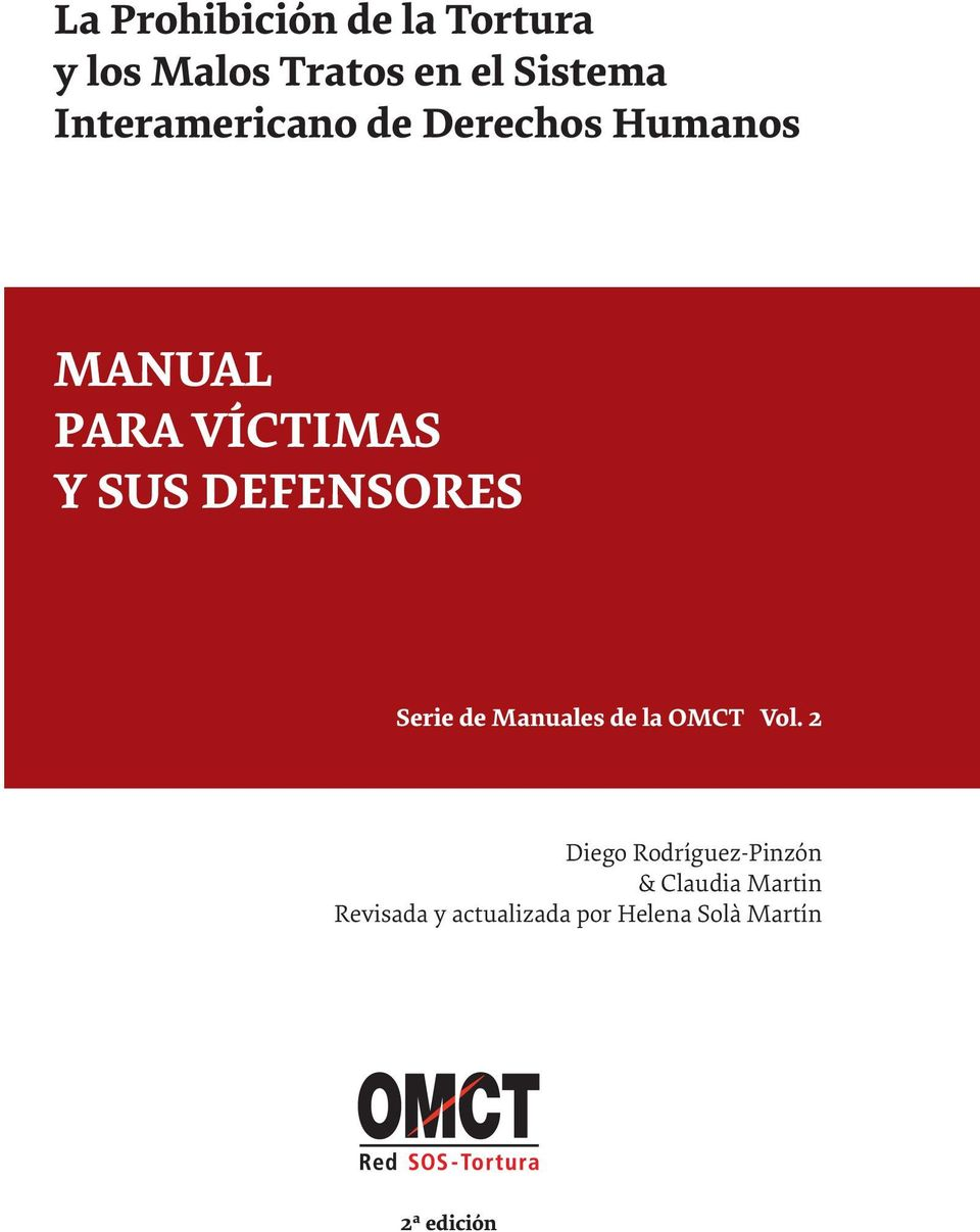 DEFENSORES Serie de Manuales de la OMCT Vol.