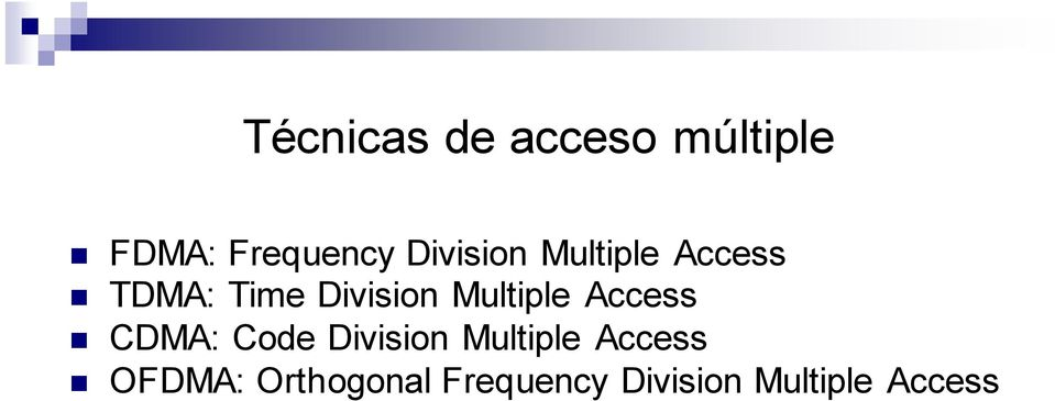 Multiple Access CDMA: Code Division Multiple