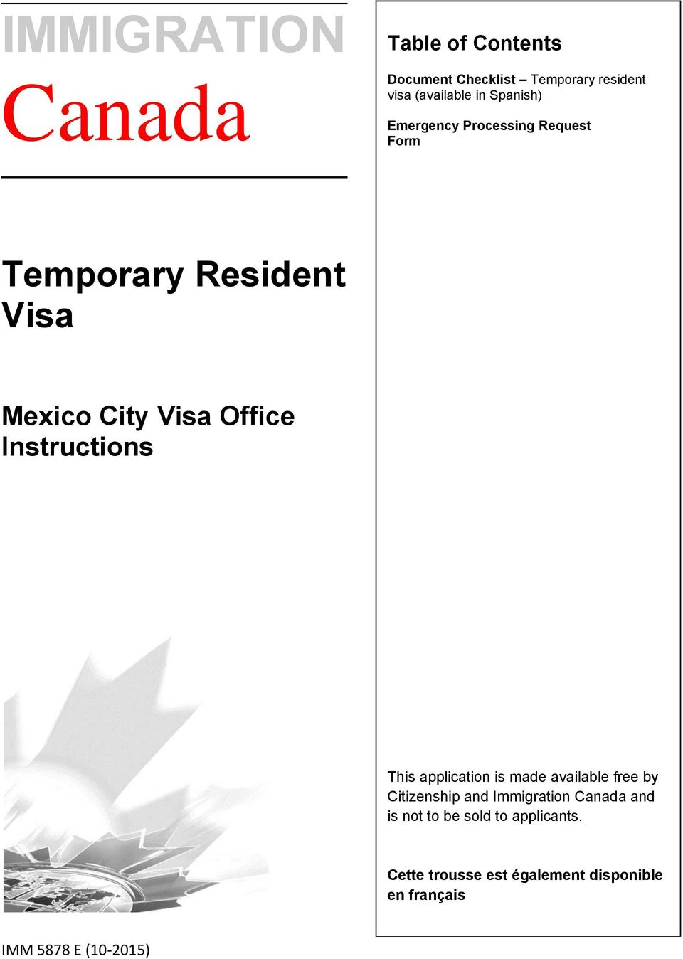 Instructions This application is made available free by Citizenship and Immigration Canada and