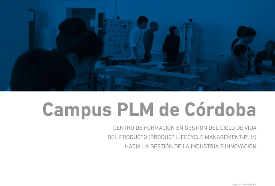 LIFECYCLE MANAGEMENT-PLM) HACIA LA GESTIÓN DE