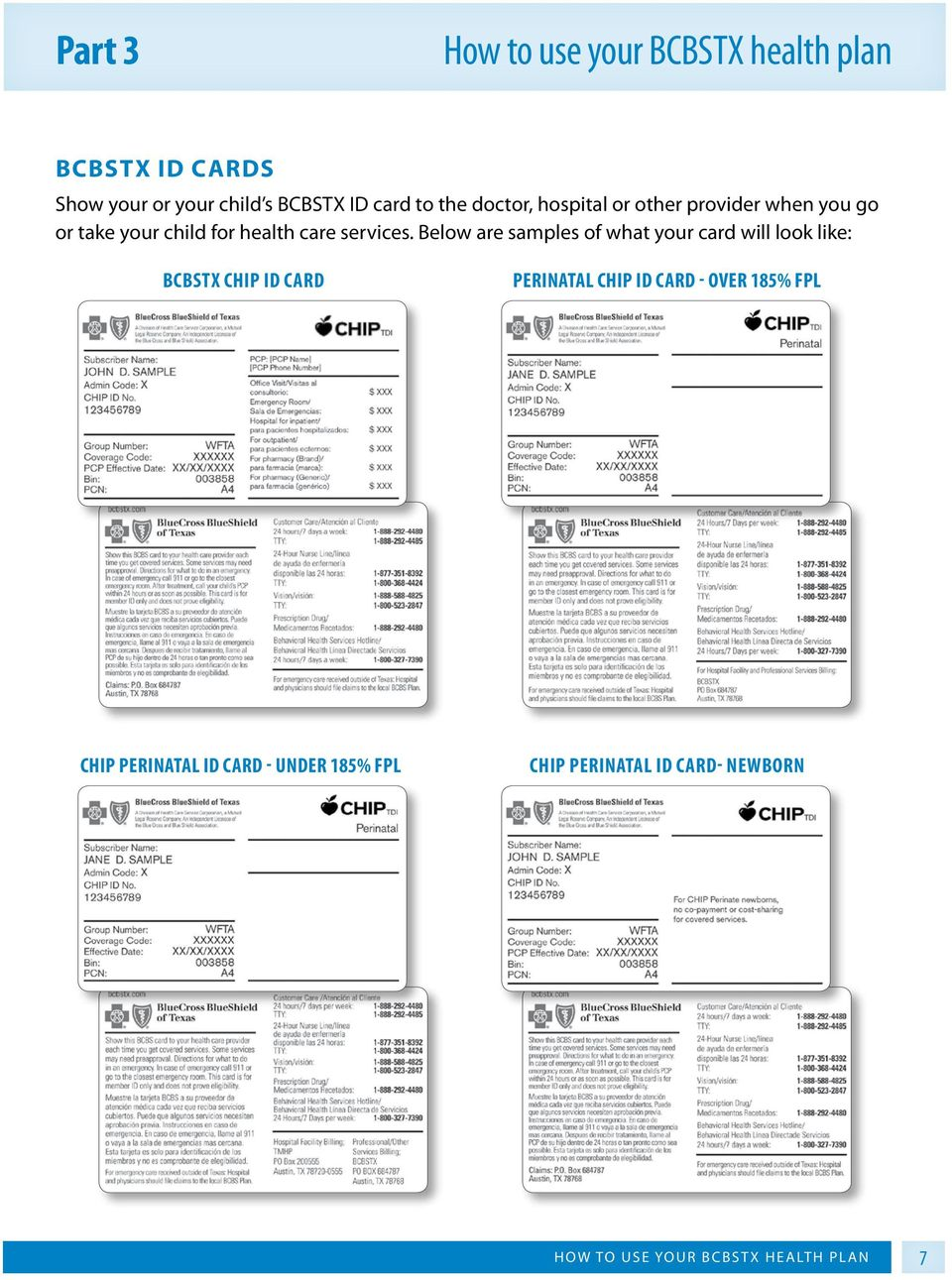 Below are samples of what your card will look like: BCBSTX CHIP ID card Perinatal CHIP ID card - over