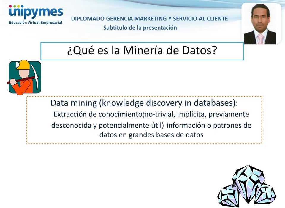 Data mining (knowledge discovery in databases): Extracción de