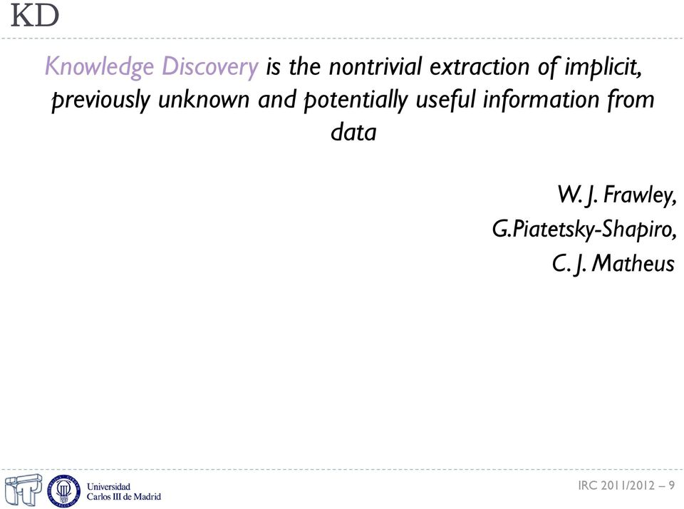 potentially useful information from data W. J.