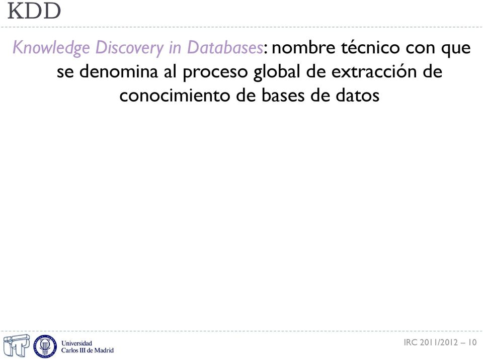 proceso global de extracción de