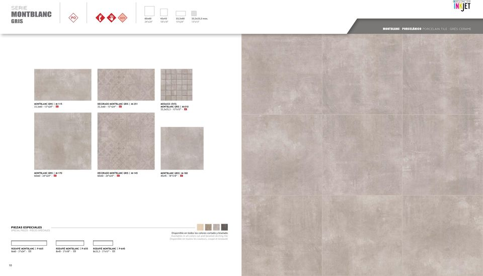 colores cortado y biselado Availables in all colors cut and beveled skirting tile Disponible en toutes les
