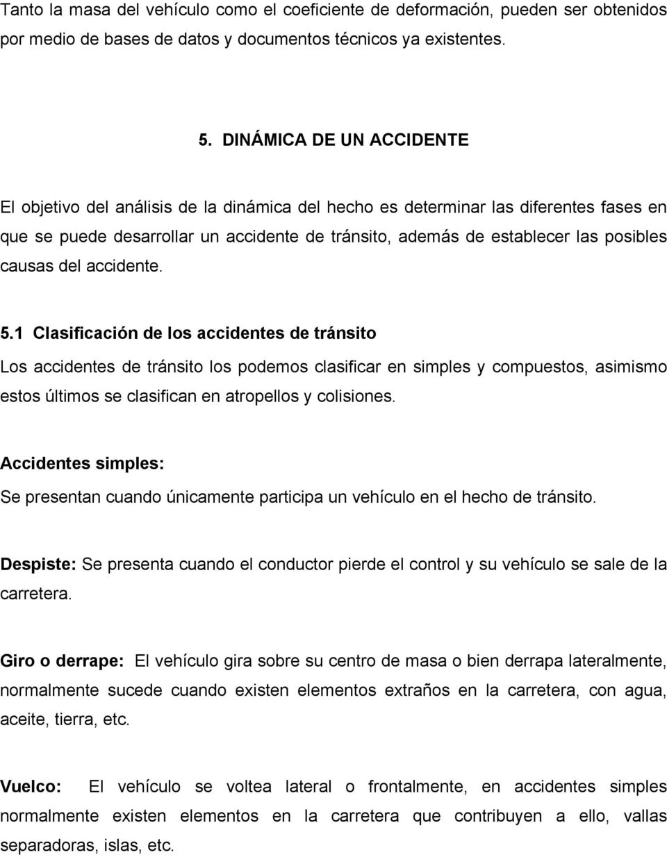 causas del accidente. 5.