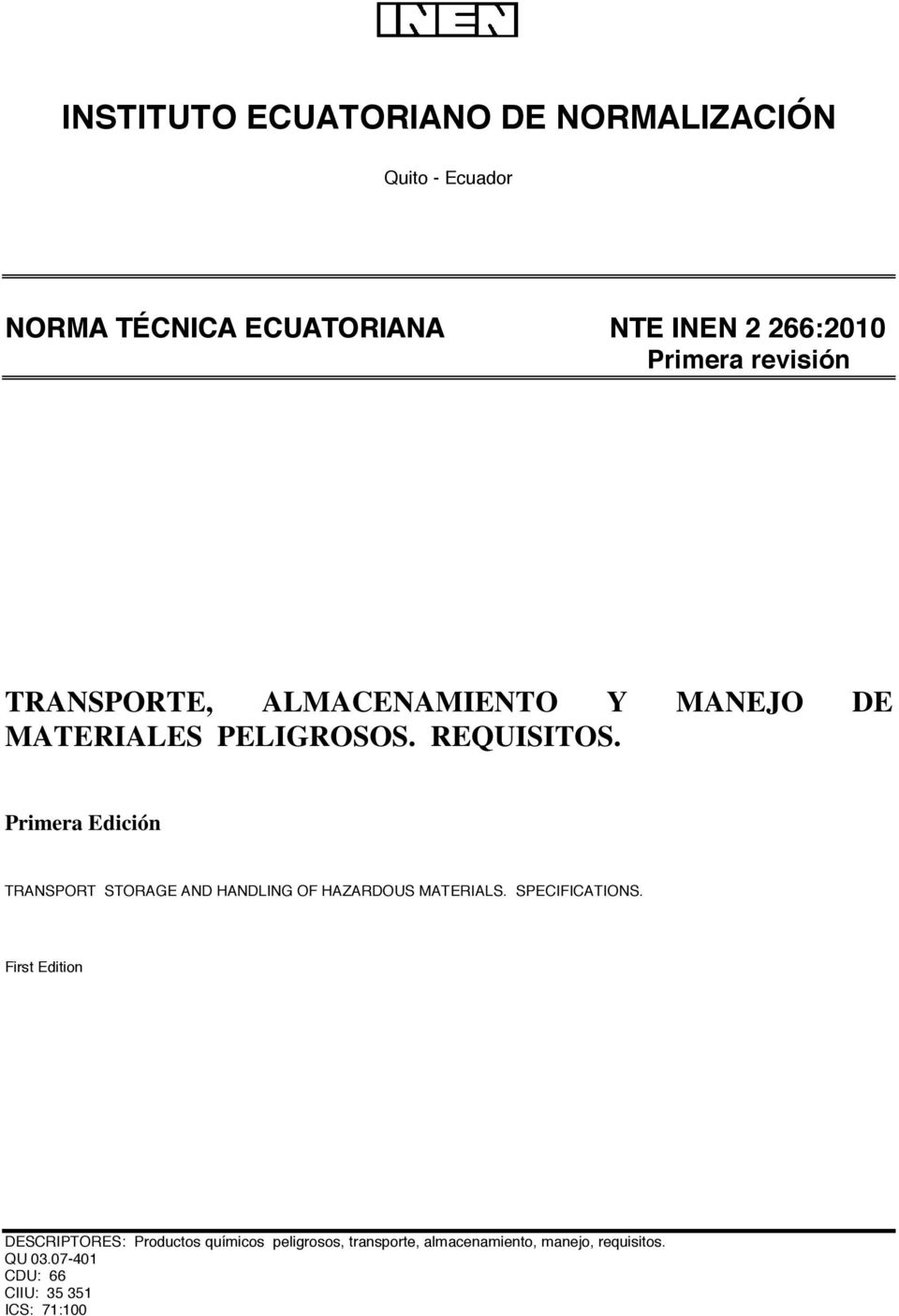 Primera Edición TRANSPORT STORAGE AND HANDLING OF HAZARDOUS MATERIALS. SPECIFICATIONS.